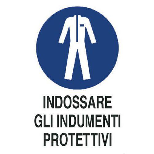 Cartello di obbligo - Indossare gli indumenti protettivi